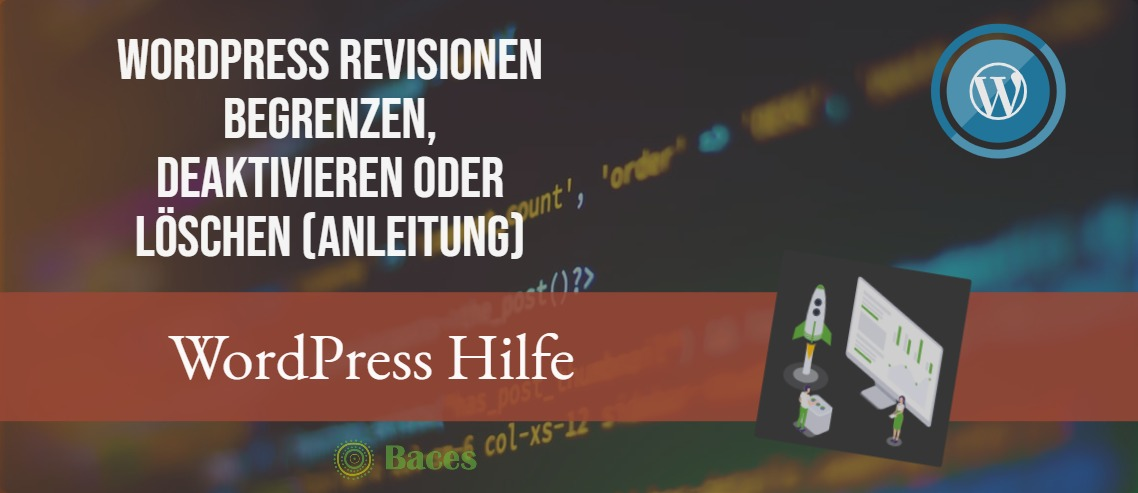 WordPress Revisionen begrenzen